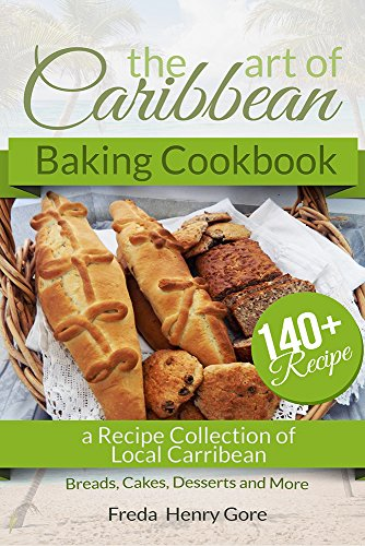 The Art of Caribbean Baking Cookbook free download