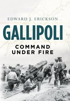 Gallipoli: Command Under Fire (Osprey General Military) free download
