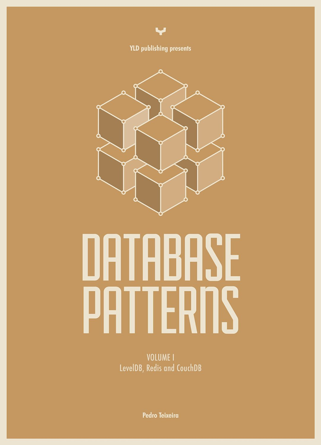 Node Patterns - Databases: Volume I - LevelDB, Redis and CouchDB free download