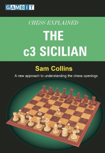 Chess Explained: The c3 Sicilian by Sam Collins free download