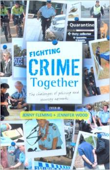Fighting Crime Together: The Challenges of Policing & Security Networks by Jenny Fleming free download