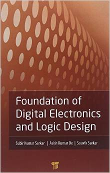 Foundation of Digital Electronics and Logic Design free download