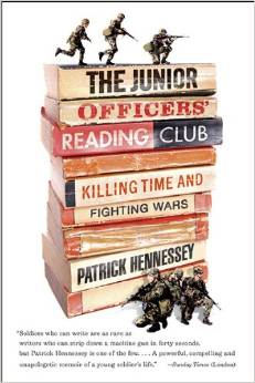 The Junior Officers' Reading Club: Killing Time and Fighting Wars by Patrick Hennessey free download