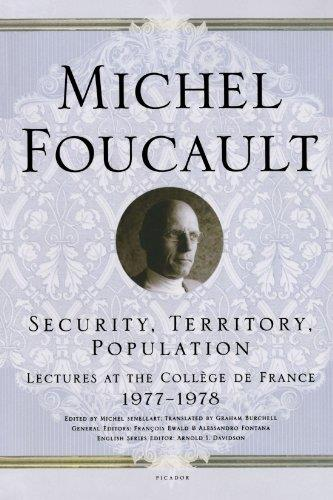 Security, Territory, Population: Lectures at the College de France 1977-1978 free download