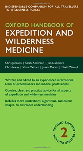 Oxford Handbook of Expedition and Wilderness Medicine, 2nd Edition free download