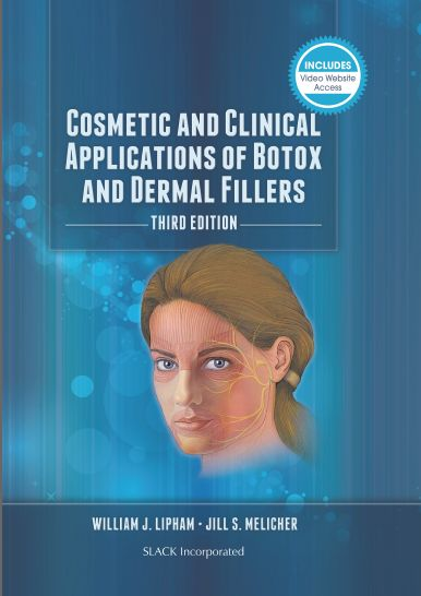 Cosmetic and Clinical Applications of Botox and Dermal Fillers, Third Edition free download