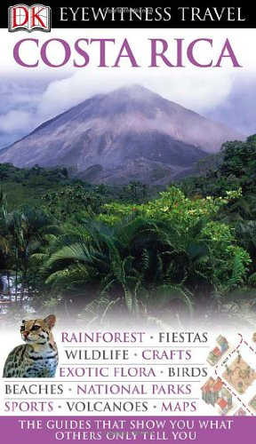 Costa Rica (Eyewitness Travel Guide) free download
