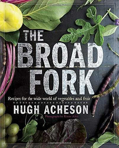 The Broad Fork: Recipes for the Wide World of Vegetables and Fruits free download