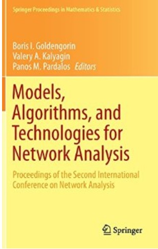 Models, Algorithms, and Technologies for Network Analysis free download