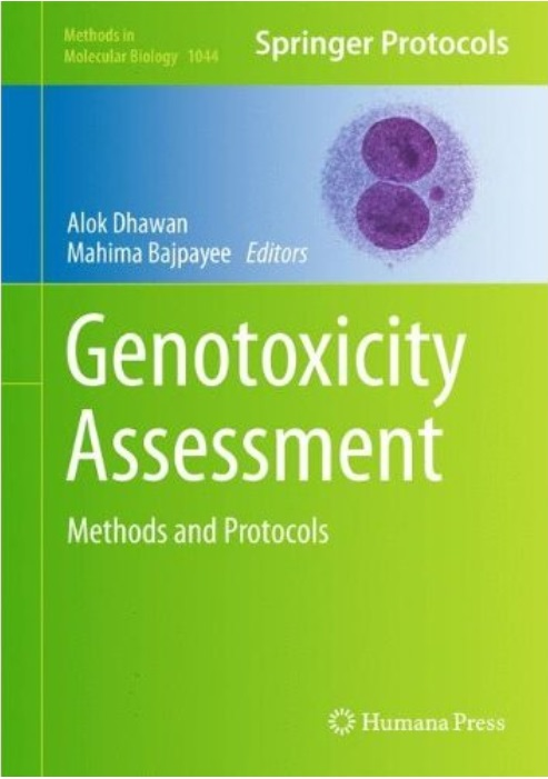 Genotoxicity Assessment: Methods and Protocols free download