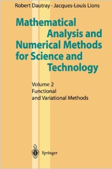 Mathematical Analysis and Numerical Methods for Science and Technology: Volume 2 Functional and Variational Methods free download