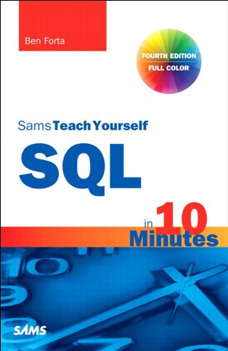 Sams Teach Yourself SQL in 10 Minutes (4th Edition) free download