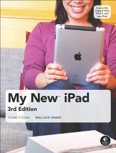 My New iPad: A User's Guide, 3rd Edition free download