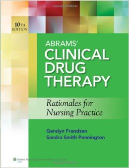Abrams' Clinical Drug Therapy: Rationales for Nursing Practice, 10th edition free download