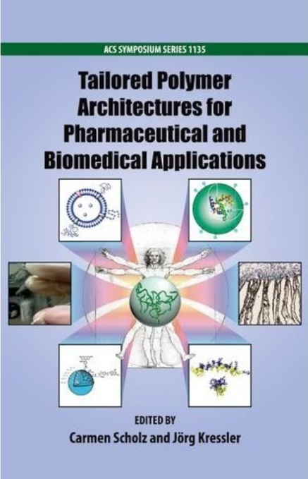 Tailored Polymer Architectures for Pharmaceutical and Biomedical Applications free download