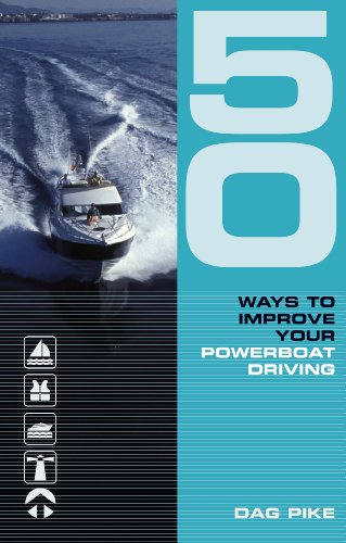 50 Ways to Improve Your Powerboat Driving free download