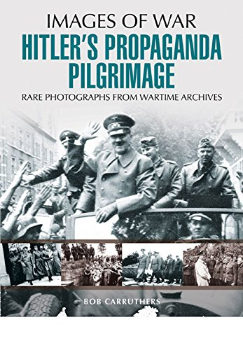Hitler's Propaganda Pilgrimage free download