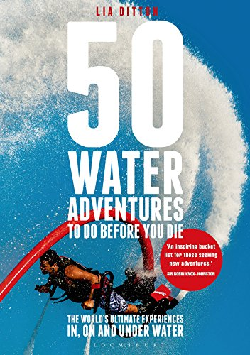 50 Water Adventures To Do Before You Die free download