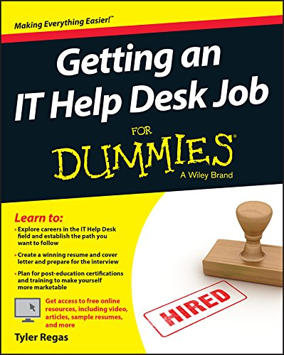 Getting an IT Help Desk Job For Dummies (For Dummies (Computers)) free download