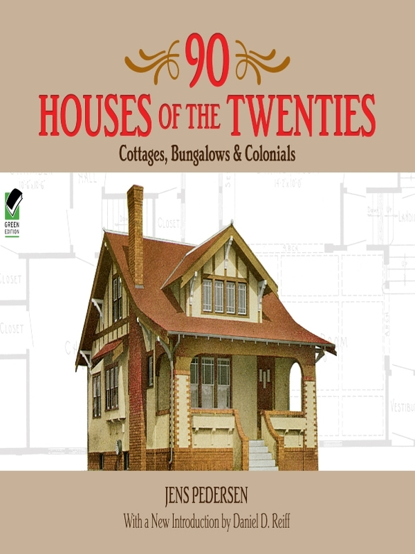 90 Houses of the Twenties: Cottages, Bungalows and Colonials free download