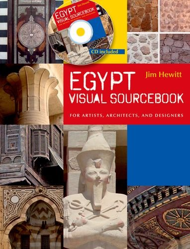 Egypt Visual Sourcebook: For Artists, Architects, and Designers free download