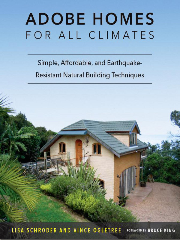 Natural Building Techniques : Adobe homes for all climates simple affordable and
