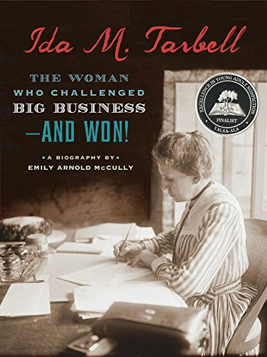 Ida M. Tarbell: The Woman Who Challenged Big Business--and Won! free download