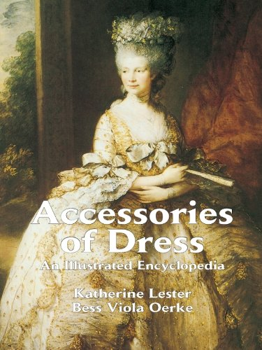 Accessories of Dress: An Illustrated Encyclopedia free download