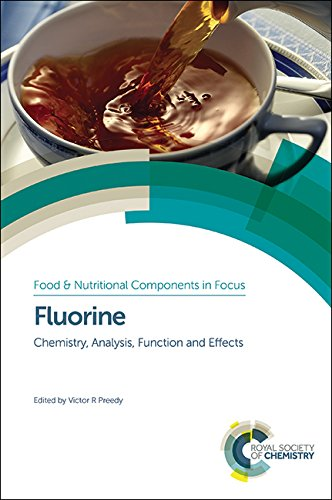 Fluorine: Chemistry, Analysis, Function and Effects free download