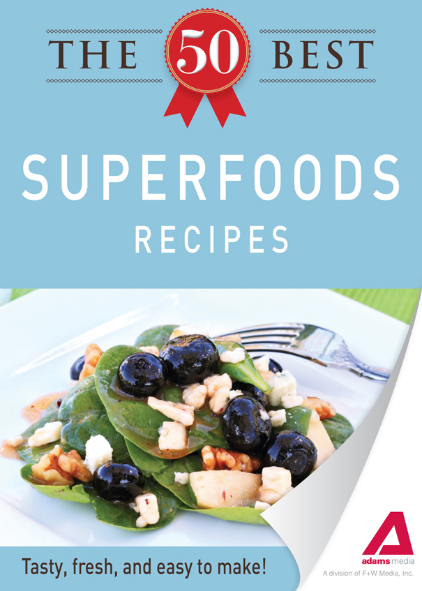 The 50 Best Superfoods Recipes: Tasty, fresh, and easy to make! free download