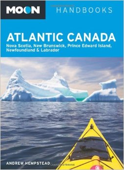 Moon Atlantic Canada: Nova Scotia, New Brunswick, Prince Edward Island, Newfoundland & Labrador free download