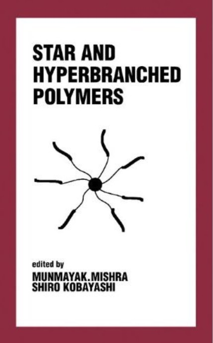Star and Hyperbranched Polymers free download