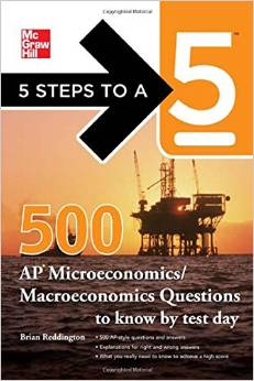 5 Steps to a 5 500 Must-Know AP Microeconomics/Macroeconomics Questions free download