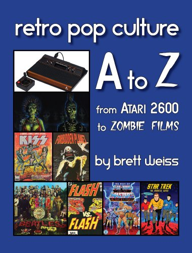Retro Pop Culture A to Z: From Atari 2600 to Zombie Films free download