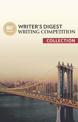 80th Annual Writer's Digest Writing Competition Collection free download