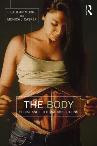The Body: Social and Cultural Dissections free download
