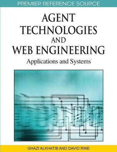 Agent Technologies and Web Engineering: Applications and Systems free download