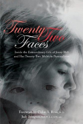 Twenty-Two Faces: Inside the Extraordinary Life of Jenny Hill and Her Twenty-Two Multiple Personalities free download