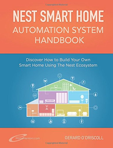 Nest Smart Home Automation System Handbook free download