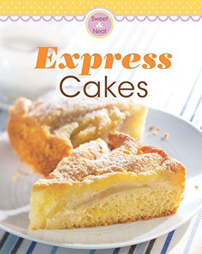 Express Cakes: Our 100 top recipes presented in one cookbook free download