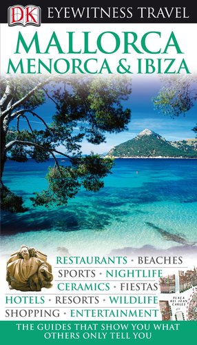 Mallorca, Menorca & Ibiza (Eyewitness Travel Guides) free download