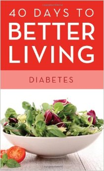 40 Days To Better Living Diabetes Paperback free download