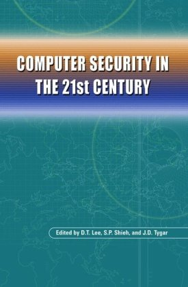 Computer Security in the 21st Century free download