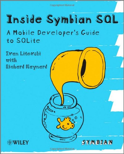 Inside Symbian SQL: A Mobile Developer's Guide to SQLite by Richard Maynard free download