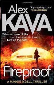 Alex Kava - Maggie O'Dell 10 - Fireproof free download