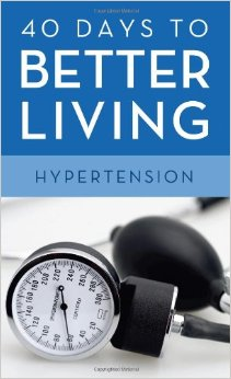 40 Days To Better Living Hypertension free download