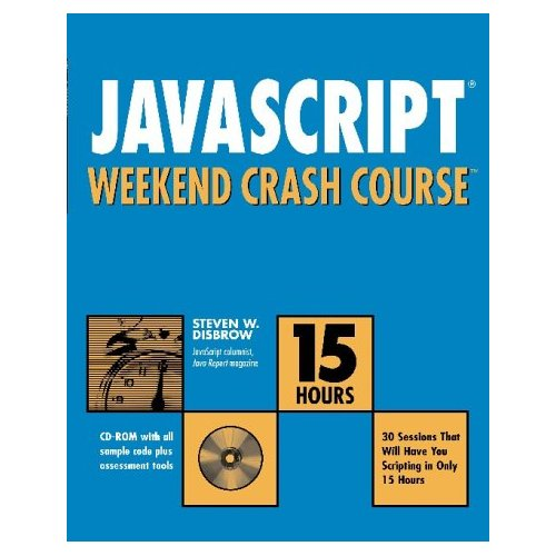 javascript Weekend Crash Course by Steven W. Disbrow free download