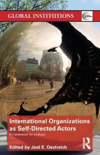 International Organizations as Self-Directed Actors: A Framework for Analysis free download