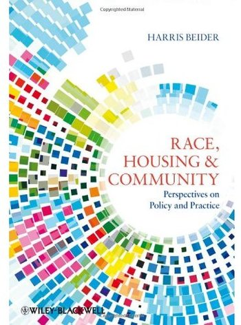 Race, Housing and Community: Perspectives on Policy and Practice free download
