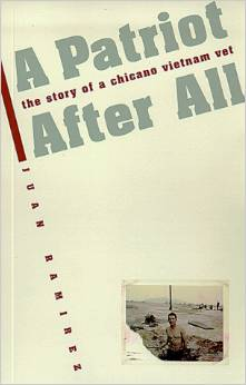 A Patriot After All: The Story of a Chicano Vietnam Vet by Juan Ramirez free download